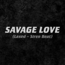 Savage Love (Laxed - Siren Beat) cover